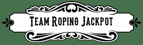 Cattlemens Days Team Roping Jackpot