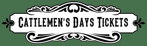 Cattlemens Days Tickets
