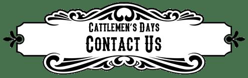 Contact Cattlemen's Days