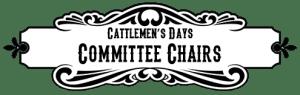 Cattlemen's Days Committee Chairs